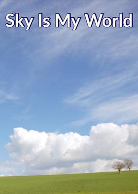 Sky is my world