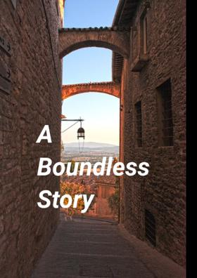 A Boundless Story