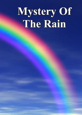 Mystery Of The Rain