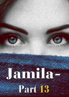 Jamila-Part13