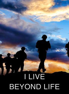 I Live Beyond Life