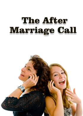 The After Marriage Call