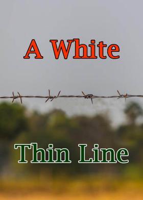 A White Thin Line