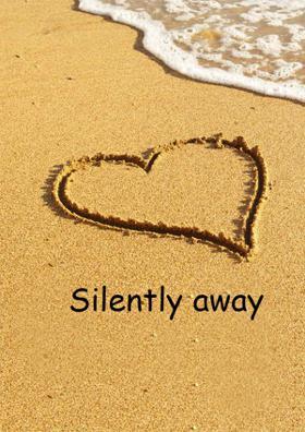 Silently Away