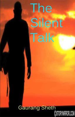 The Silent Talk