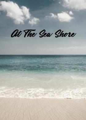 At The Sea Shore