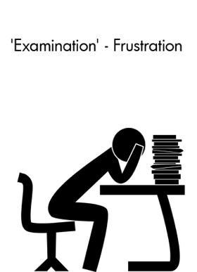'Examination' - Frustration
