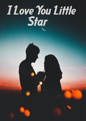 I Love You Little Star