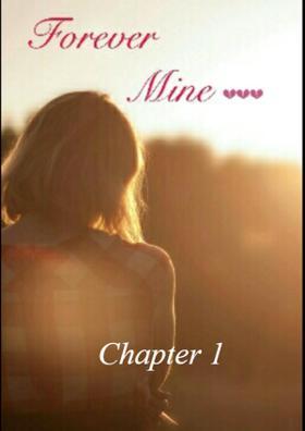 Forever Mine - Chapter 1