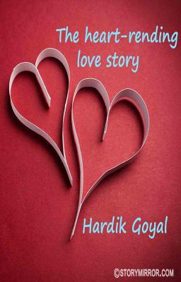 The Heart-Rending Love Story