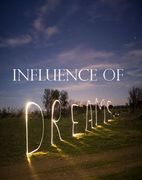 Influence Of Dreams