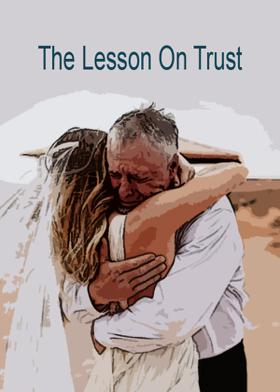 The Lesson On Trust