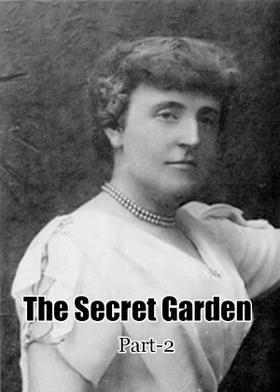 The Secret Garden - Part2
