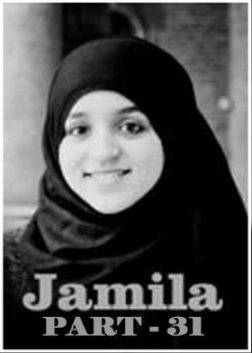 Jamila Part 31