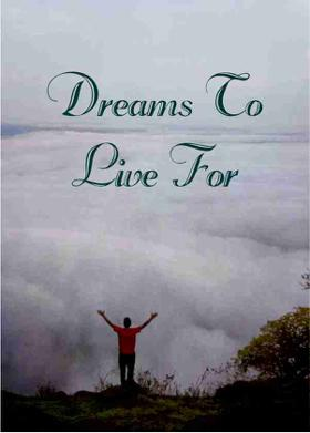 Dreams To Live For