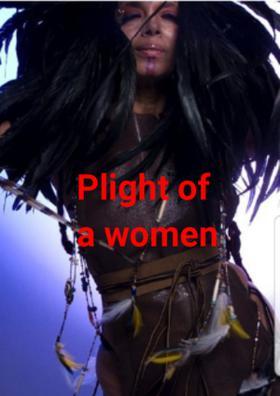 Plight Of A Woman