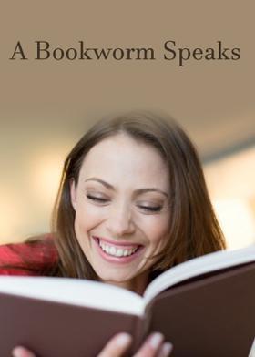 A Bookworm Speaks