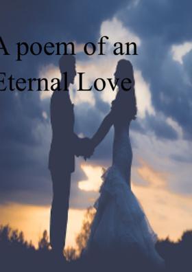 A Poem Of An Eternal Love