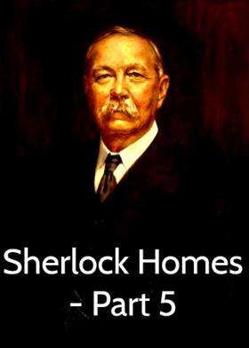 Sherlock Homes - Part 5