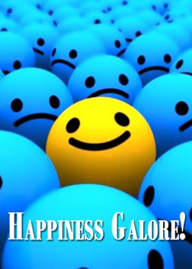 Happiness Galore!