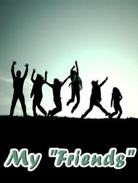 "My ""Friends"""