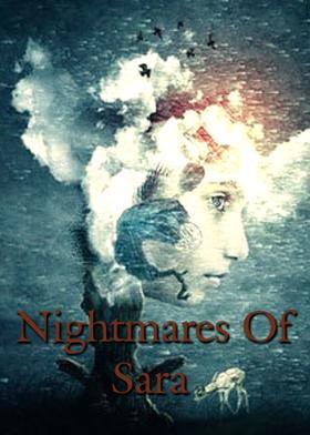 Nightmares Of Sara