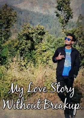 My Love Story Without Breakup.