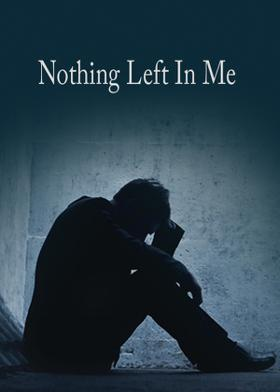 Nothing Left In Me
