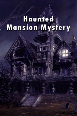 Haunted Mansion Mystery
