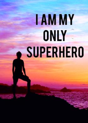 I Am My Only Superhero