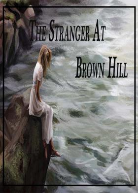 The Stranger At Brown Hill
