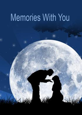Memories With You