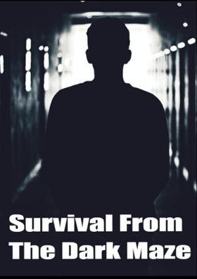 Survival From The Dark Maze