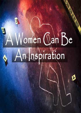 A Women Can Be An Inspiration