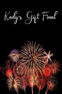 Kady's Gift Final