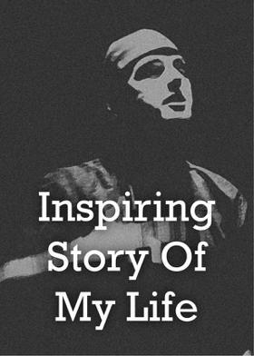 Inspiring Story of my Life
