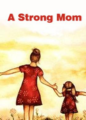 A Strong Mom