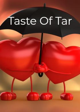 Taste Of Tar