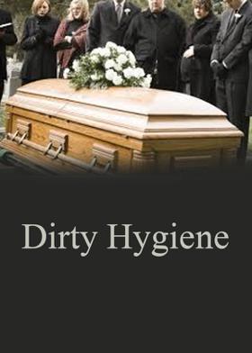 Dirty Hygiene