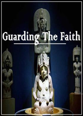 Guarding the Faith