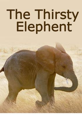 The Thirsty Elephent