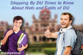 Stopping By Du Times To Know About Hots And Colds Of Du