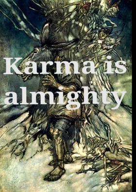 Karma Is Almighty