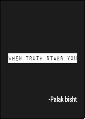 When Truth Stabs You