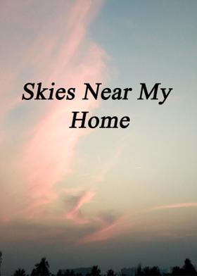 Skies Near My Home