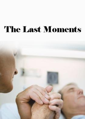 The Last Moments