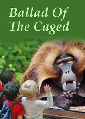 Ballad Of The Caged