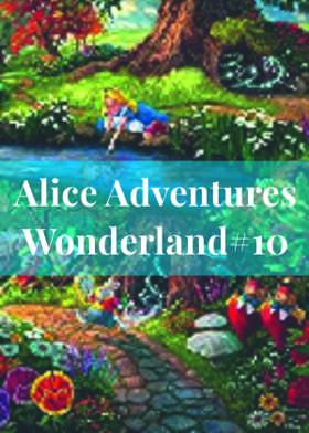 Alice Adventures Wonderland#10