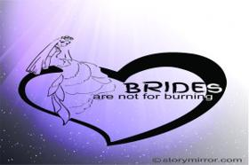 Brides Are Not For Burning