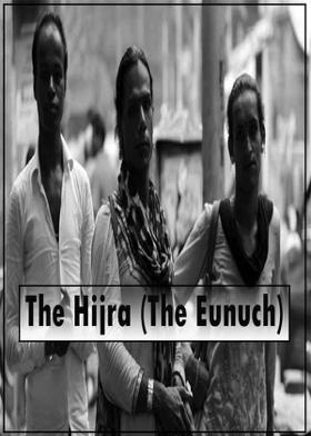 The Hijra (The Eunuch)